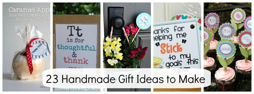 Thank You Gift Ideas For Friends  23 Handmade Gift Ideas for the Special People in YOUR Life