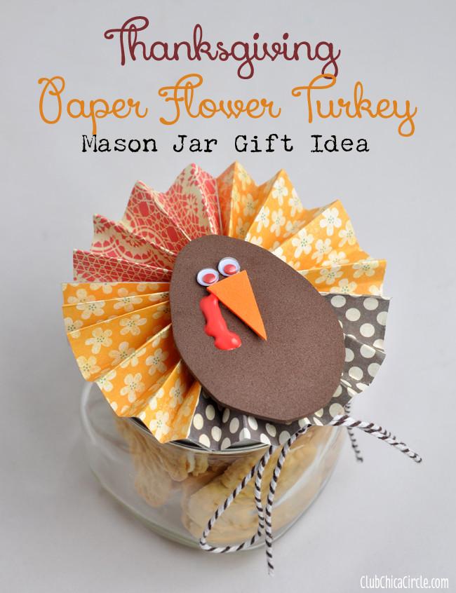 Thanksgiving Gift Ideas  Thanksgiving Paper Flower Mason Jar Gift Idea
