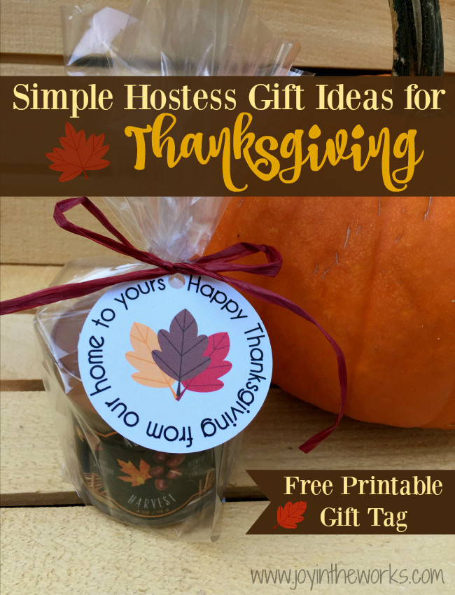 Thanksgiving Gift Ideas  Simple Hostess Gift Ideas for Thanksgiving Joy in the Works