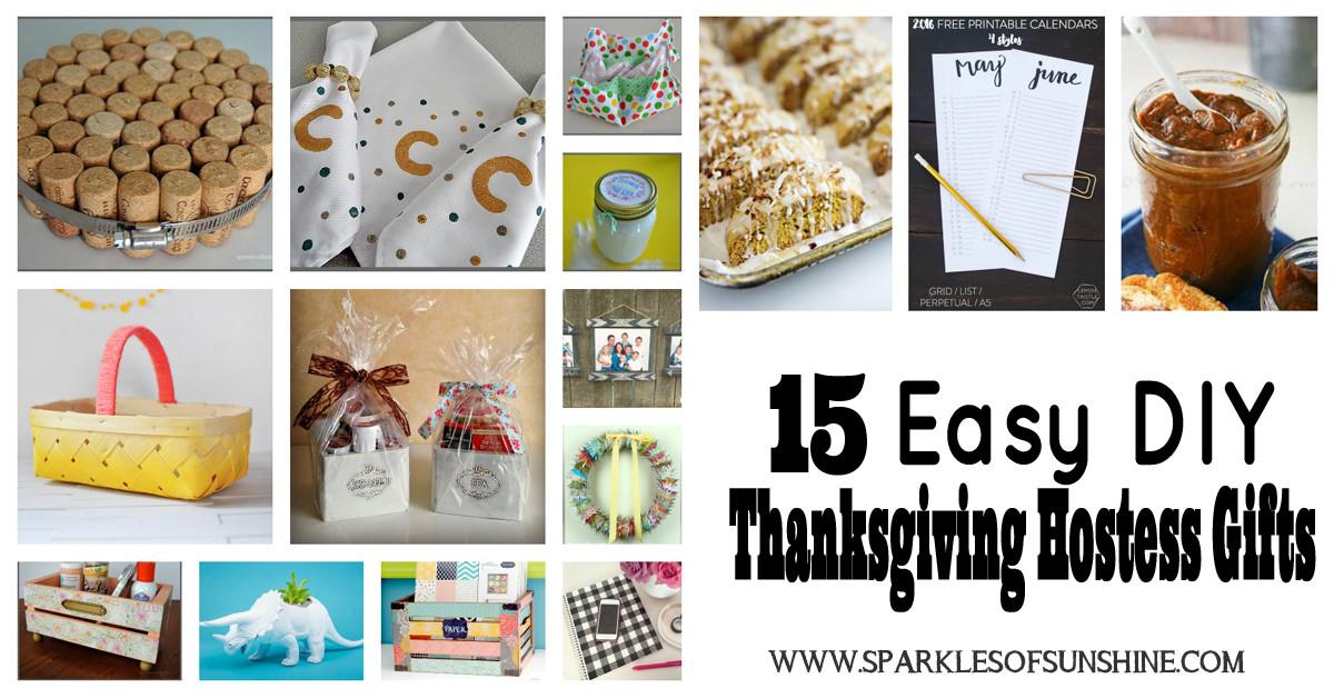 Thanksgiving Hostess Gift Ideas  15 Easy DIY Thanksgiving Hostess Gifts Sparkles of Sunshine