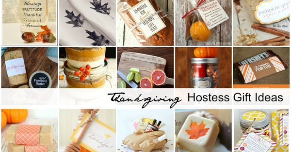 Thanksgiving Hostess Gift Ideas Homemade  Thanksgiving Hostess Gift Ideas