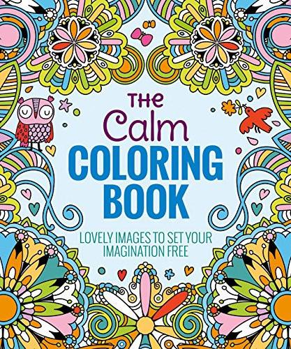 The Calm Coloring Book  The Calm Coloring Book