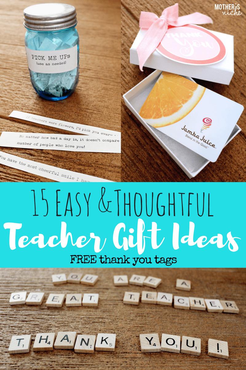 "Thoughtful Thank You Gift Ideas  15 TEACHER GIFT IDEAS FREE PRINTABLE ""THANK YOU"" TAGS"