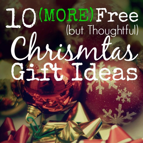 Thoughtful Thank You Gift Ideas  30 Free but Thoughtful Christmas Gift Ideas Family