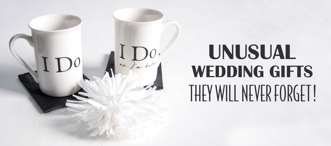Unusual Wedding Gift Ideas  Top 10 Fun and Unusual Wedding Gifts
