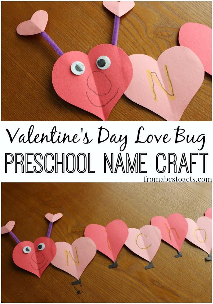 Valentine Craft Preschoolers  Love Bug Name Craft for Preschoolers