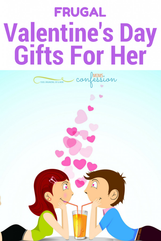 Valentines Gift Ideas For Women  7 Frugal Valentine s Gift Ideas For Women