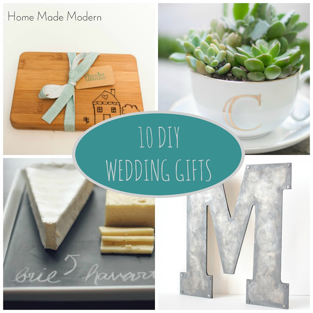 Best ideas about Wedding Gift DIY . Save or Pin Home Made Modern DIY Wedding Gifts Now.