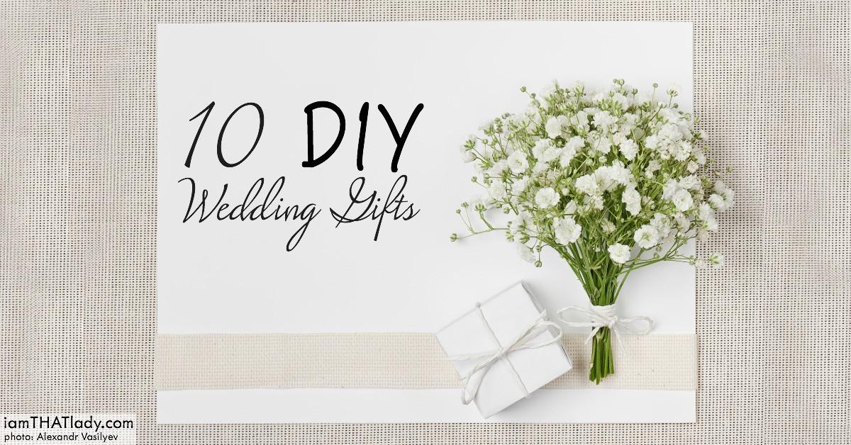 Best ideas about Wedding Gift DIY . Save or Pin 10 DIY Wedding Gifts Lauren Greutman Now.