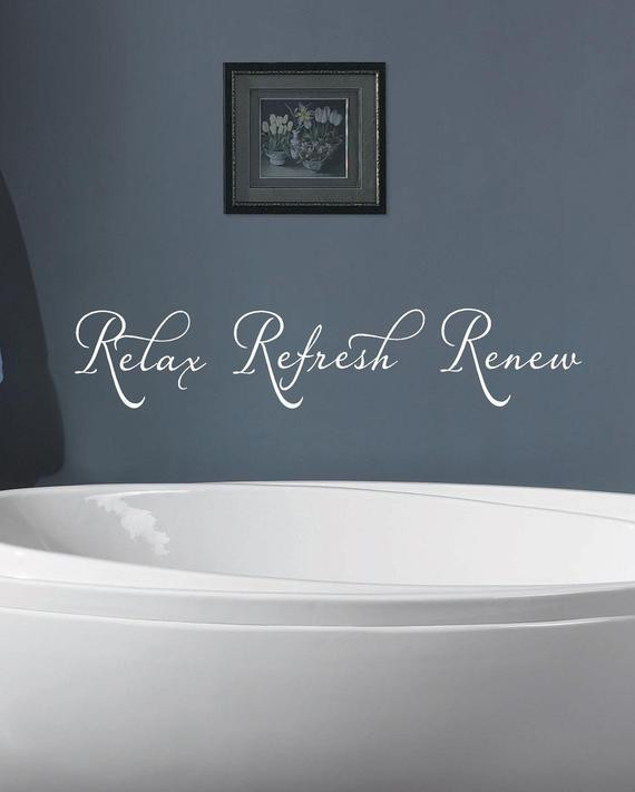Best ideas about Words On Bathroom Walls . Save or Pin Relax Refresh Renew Bathroom Vinyl Lettering wall art words Now.