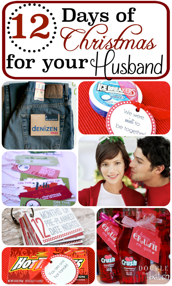 Best ideas about 12 Days Of Christmas Gift Ideas For Boyfriend . Save or Pin 12 Days of Christmas for your Husband Now.