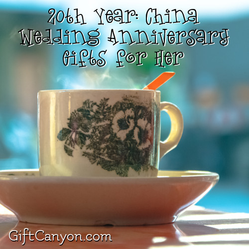Best ideas about 20Th Wedding Anniversary Gift Ideas For Her . Save or Pin 20th Year China Wedding Anniversary Gifts for Her Gift Now.