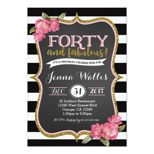 Best ideas about 40th Birthday Invitations . Save or Pin 40th Forty & fabulous Birthday Invitation Now.