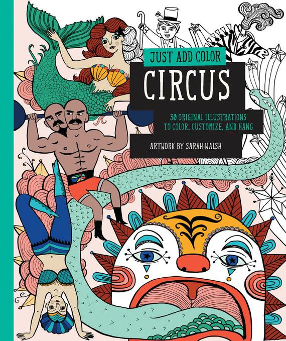 Best ideas about Adult Coloring Books Buzzfeed . Save or Pin Just Add Color Circus Coloring Book by Sarah Walsh signed Now.