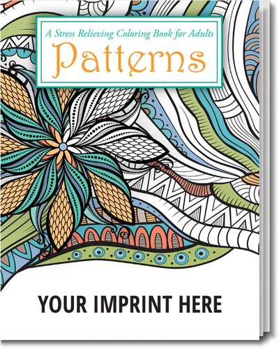Best ideas about Adult Coloring Books Stress Relieving Patterns . Save or Pin Custom Stress Relief Patterns Coloring Book Promotion Pros Now.