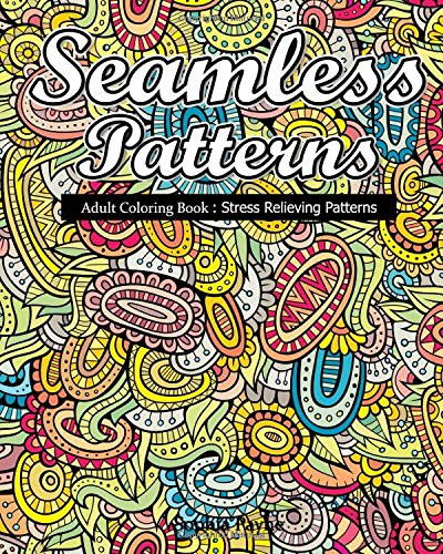 Best ideas about Adult Coloring Books Stress Relieving Patterns . Save or Pin Seamless Patterns Adult Coloring Book Stress Relieving Now.