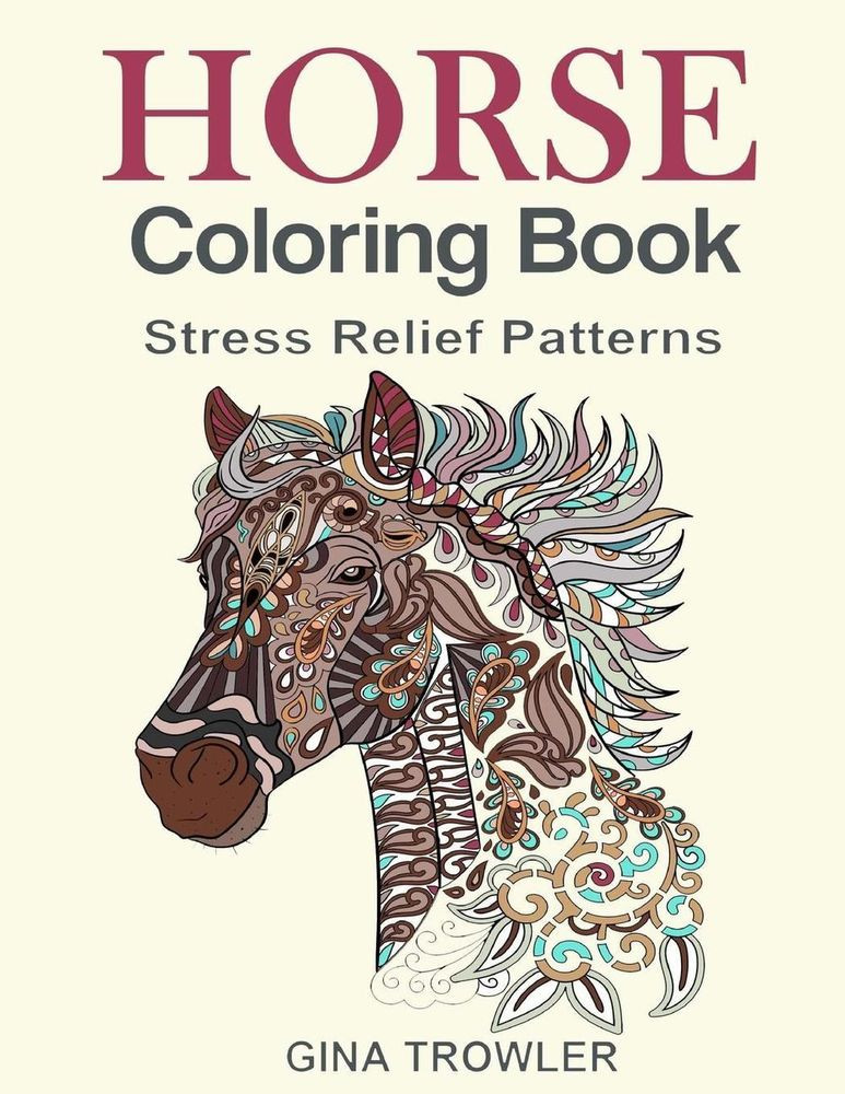Best ideas about Adult Coloring Books Stress Relieving Patterns . Save or Pin Horse Coloring Book Coloring Stress Relief Patterns for Now.