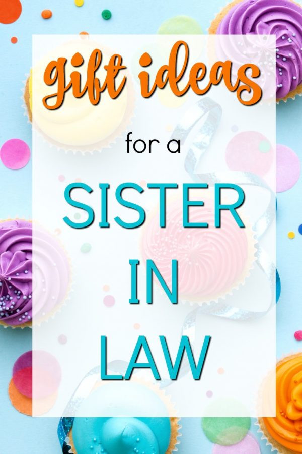 Best ideas about Birthday Gift Ideas For Sister In Law . Save or Pin 20 Gift Ideas for a Sister in Law Unique Gifter Now.