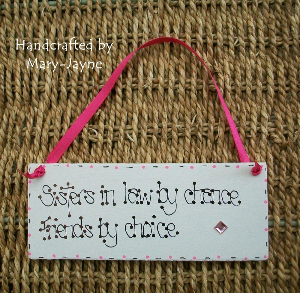 "Best ideas about Birthday Gift Ideas For Sister In Law . Save or Pin ""SISTER IN LAW FRIENDS"" Wooden Plaque GEM Birthday Xmas Now."