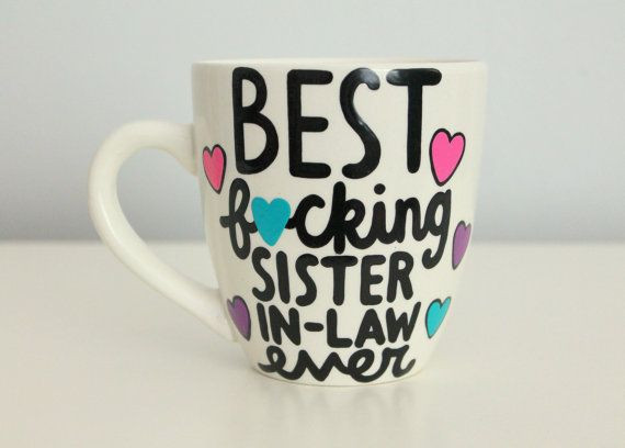 Best ideas about Birthday Gift Ideas For Sister In Law . Save or Pin The 25 best Sister in law birthday ideas on Pinterest Now.