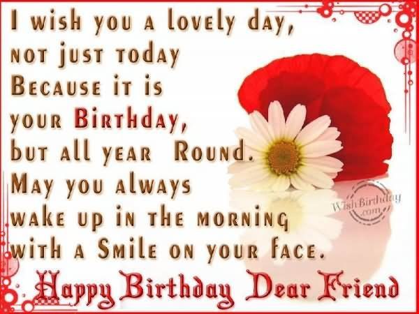 Best ideas about Birthday Wishes To My Friend . Save or Pin Happy Birthday Dear Friend s and Now.