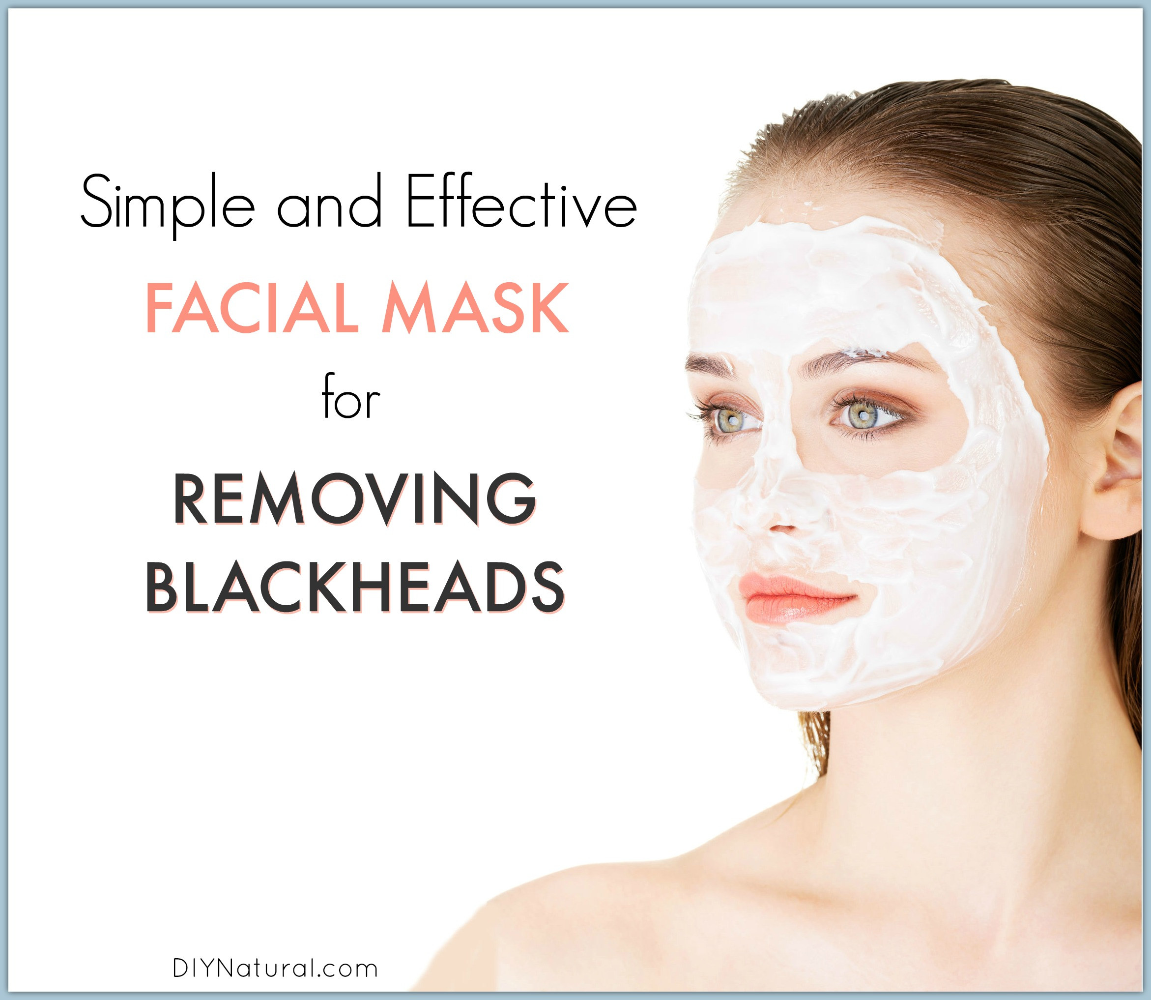 Best ideas about Blackhead Mask DIY . Save or Pin Blackheads A Quick and Easy Homemade Blackhead Mask Now.