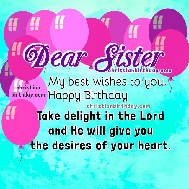 Best ideas about Christian Birthday Wishes For Sister . Save or Pin Christian Birthday Cards for my Sister Happy Birthday Now.