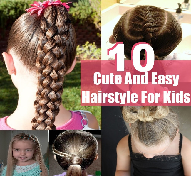 Best ideas about Cute Easy Hairstyles For Kids . Save or Pin 10 Simple Sweet Cute And Easy Hairstyle For Kids Now.