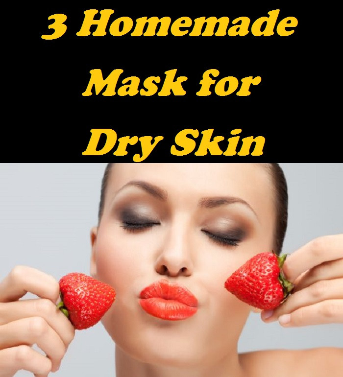 Best ideas about DIY Face Mask For Dry Skin . Save or Pin 3 Homemade Face Mask for Dry Skin Now.