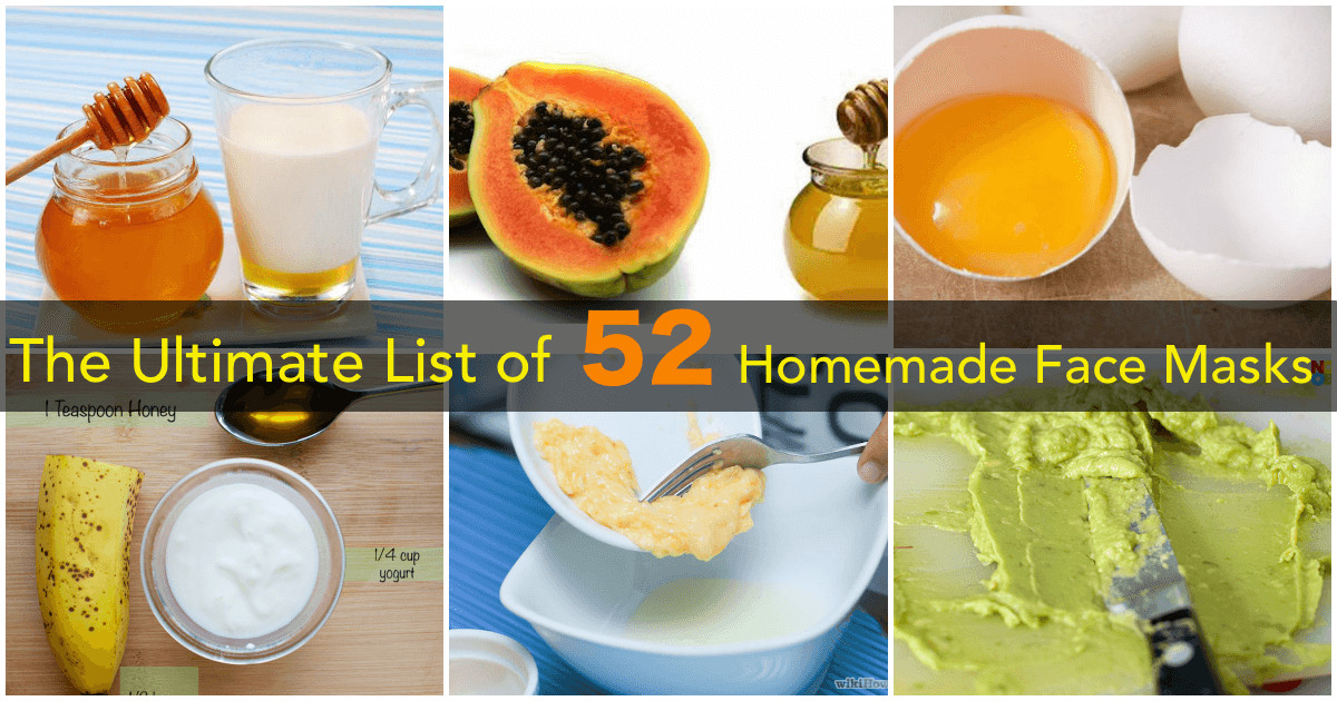 Best ideas about DIY Face Mask Recipes . Save or Pin The Ultimate List of Healthy 53 Homemade Face Mask Recipes Now.