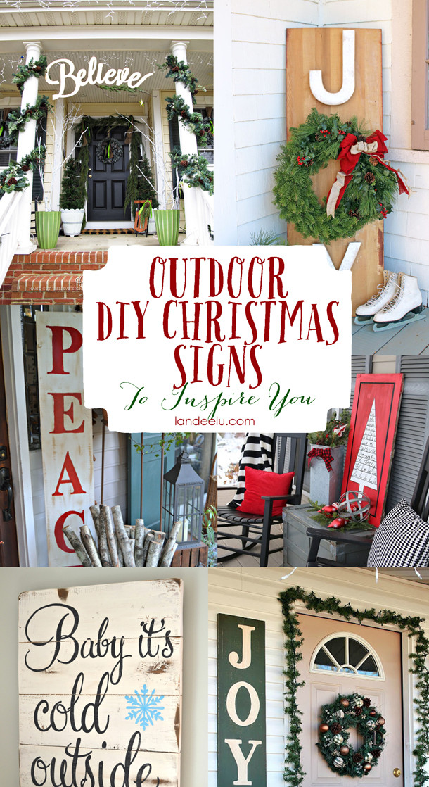 Best ideas about DIY Outdoor Sign . Save or Pin 15 DIY Christmas & Holiday Decorations Now.