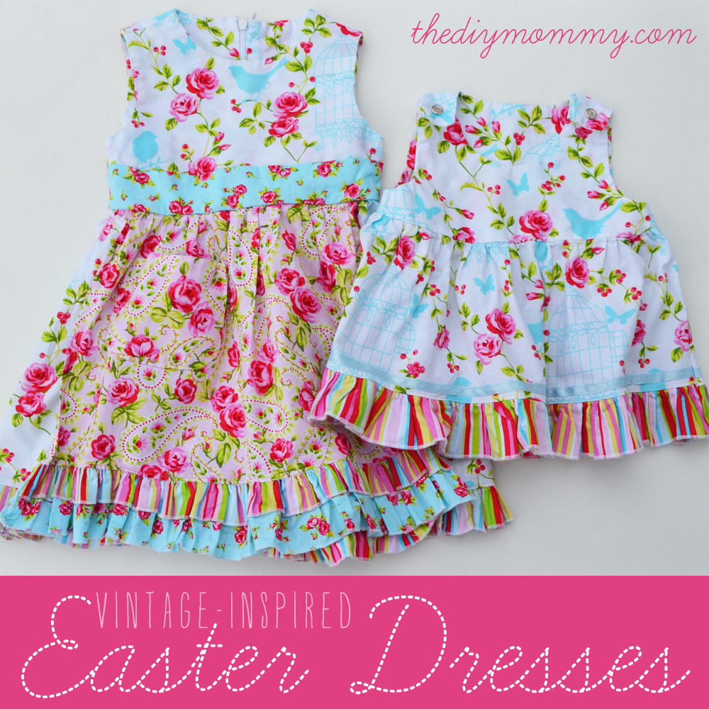 Best ideas about DIY Toddler Dress . Save or Pin DIY Vintage Inspired Easter Dresses by The DIY Mommy Now.