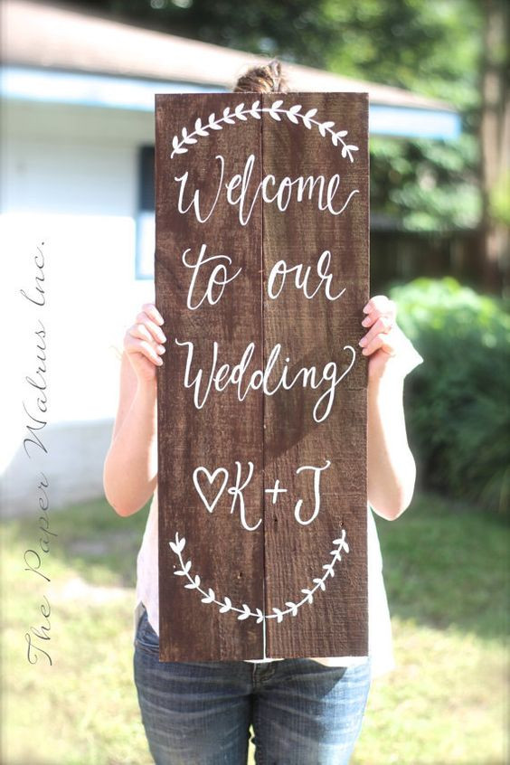 Best ideas about DIY Wedding Welcome Sign . Save or Pin 25 Awesome Wedding Wel e Signs to Rock Now.