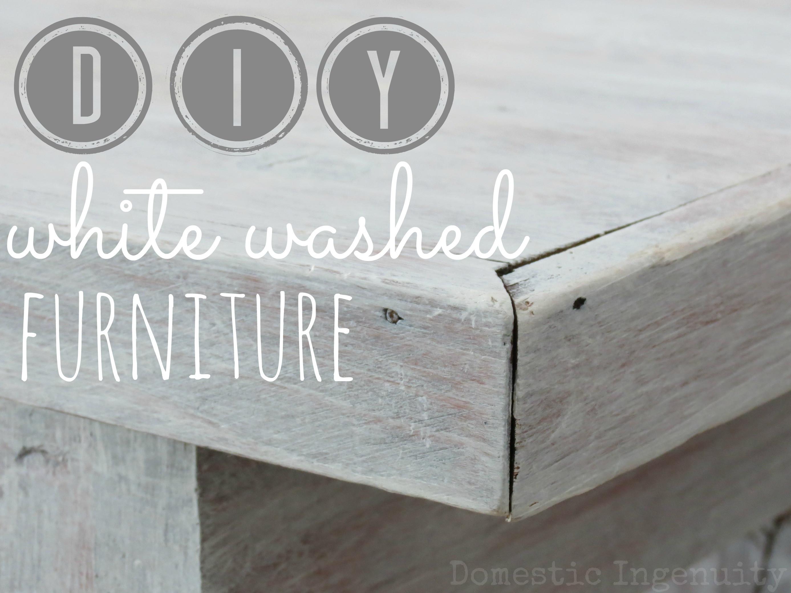 Best ideas about DIY Whitewash Wood . Save or Pin DIY Whitewashed Furniture Now.