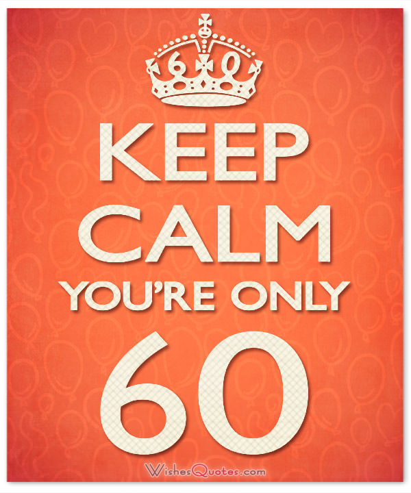 Best ideas about Funny 60th Birthday Wishes . Save or Pin 60th Birthday Wishes Unique Birthday Messages for a 60 Now.