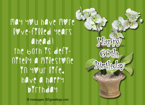 Best ideas about Funny 60th Birthday Wishes . Save or Pin 60th Birthday Wishes Quotes and Messages 365greetings Now.