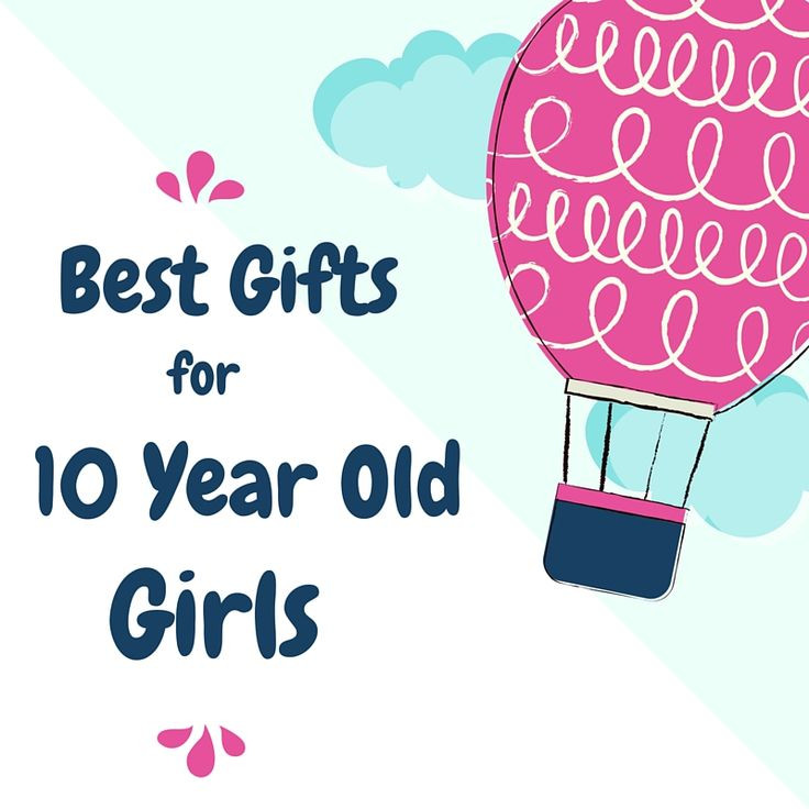 Best ideas about Gift Ideas For 10 Year Old Girls . Save or Pin Best Birthday Toys for 10 Year Old Girls 2017 Now.