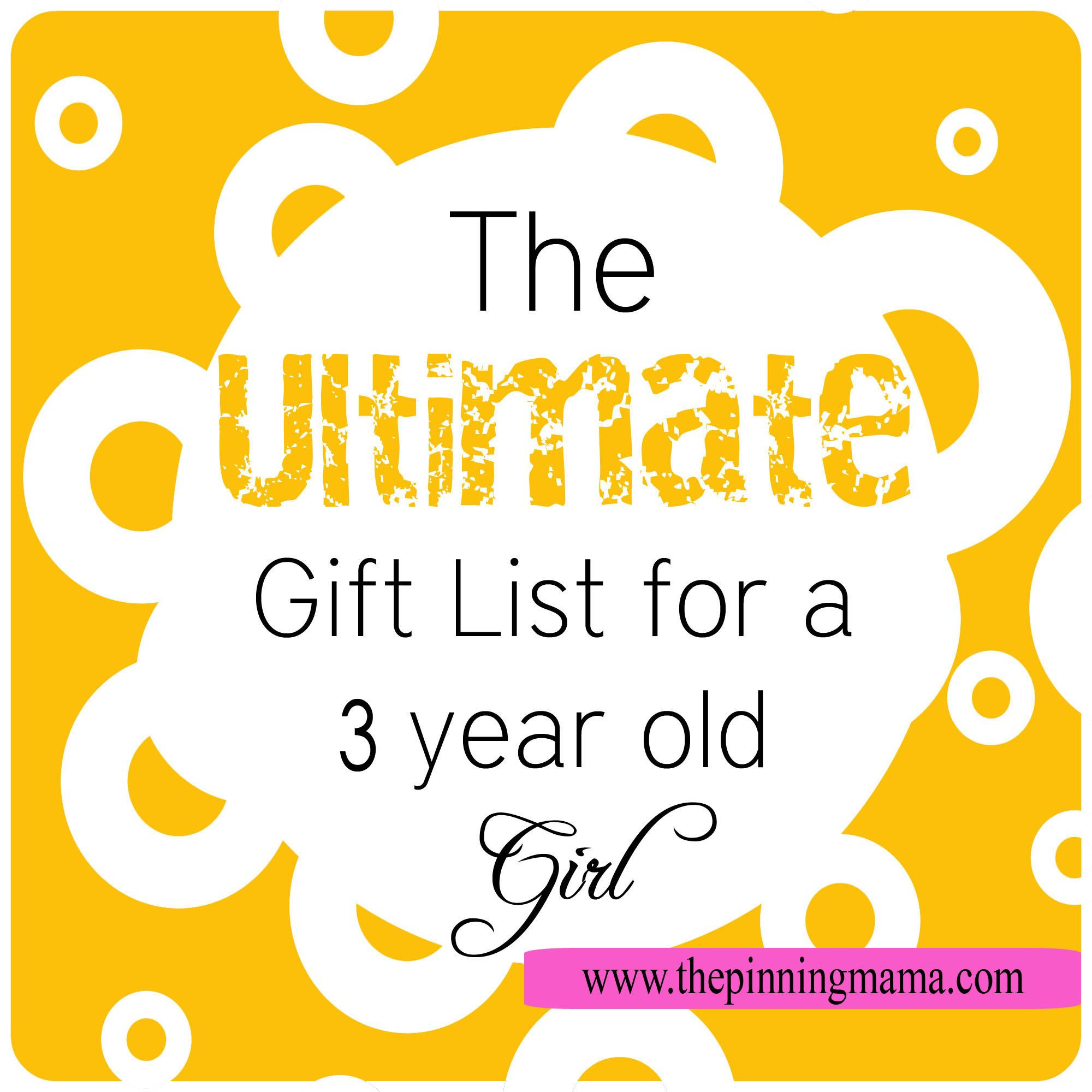 Best ideas about Gift Ideas For 3 Year Old Baby Girl . Save or Pin The Ultimate Gift List for a 3 Year Old Girl Now.