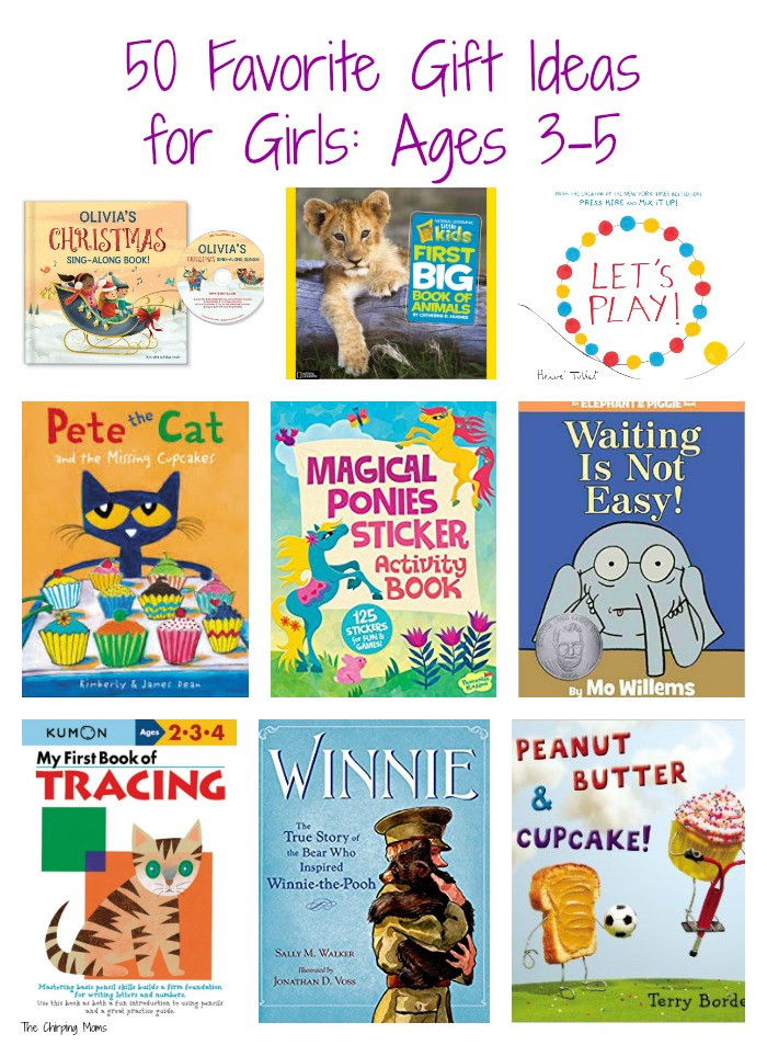 Best ideas about Gift Ideas For Girls Age 5 . Save or Pin 50 Favorite Gift Ideas for Girls Ages 3 5 The Chirping Moms Now.