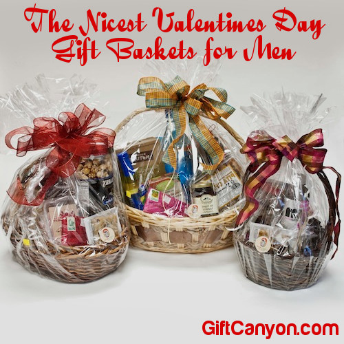 Best ideas about Gift Ideas For Men For Valentines Day . Save or Pin The Nicest Valentines Day Gift Baskets for Men Gift Canyon Now.