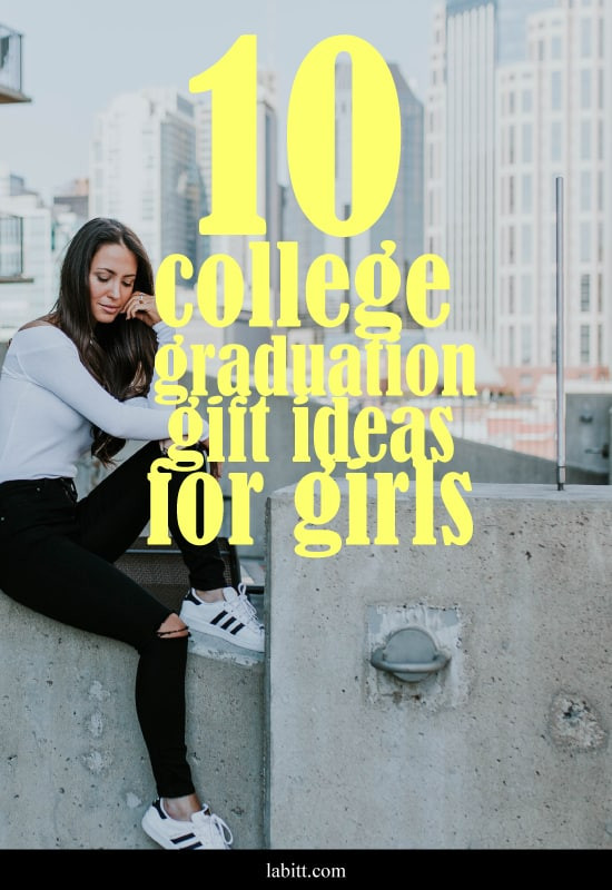Best ideas about Girl Graduation Gift Ideas . Save or Pin 10 Cool College Graduation Gift Ideas for Girls [Updated Now.