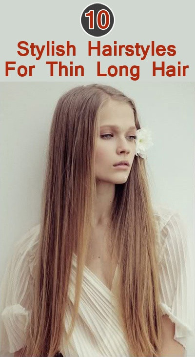 Best ideas about Hairstyles For Thinning Long Hair . Save or Pin Long hairstyles thin hair Hairstyle for women & man Now.