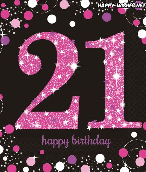 Best ideas about Happy 21st Birthday Wishes . Save or Pin Happy 21st Birthday Wishes Quotes & Meme Happy Now.