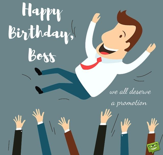 Best ideas about Happy Birthday Boss Funny . Save or Pin From Sweet to Funny Birthday Wishes for your Boss Now.
