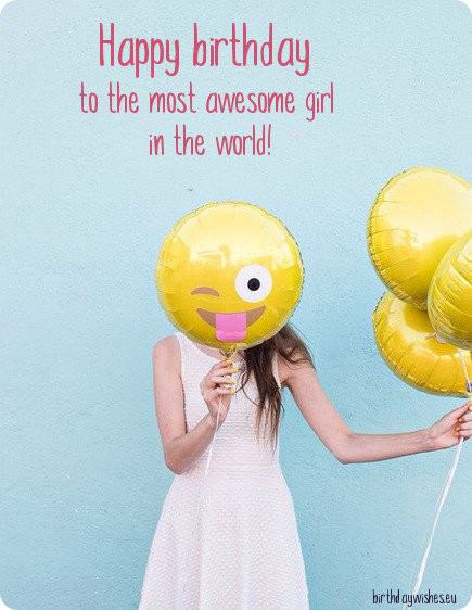 Best ideas about Happy Birthday Girl Funny . Save or Pin Top 30 Birthday Wishes For Girls And Female Friends With Now.