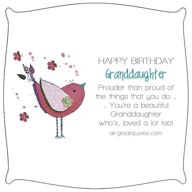 Best ideas about Happy Birthday Granddaughter Quotes . Save or Pin Happy Birthday Granddaughter Prouder than proud Now.