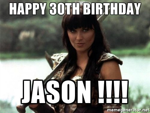 Best ideas about Happy Birthday Jason Funny . Save or Pin 20 Awesome 30th Birthday Memes Now.