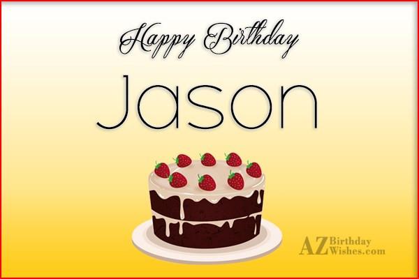 Best ideas about Happy Birthday Jason Funny . Save or Pin Happy Birthday Jason Now.