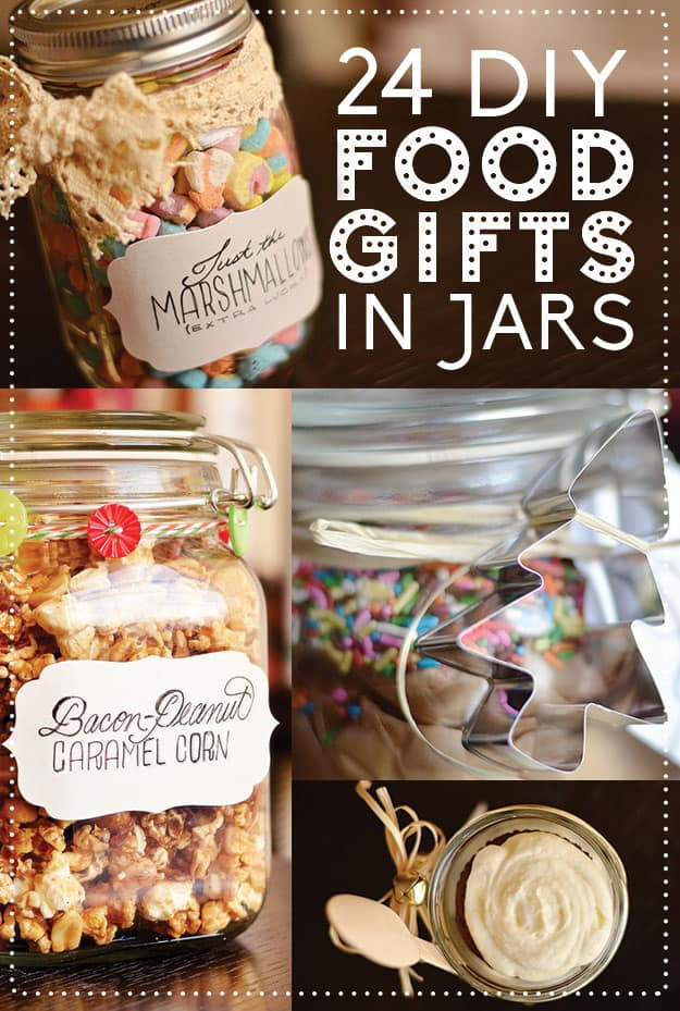 Best ideas about Holiday Food Gift Ideas . Save or Pin Top 24 DIY Food Gifts In Jars DIY Crafts Mom Now.