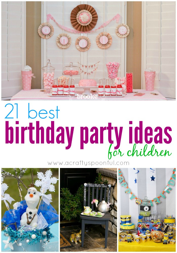 Best ideas about Idea For Kids Birthday Party . Save or Pin 21 Best Birthday Party Ideas for Children Now.